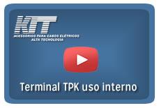 Terminal TPK uso interno